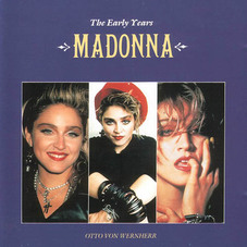 Madonna - THE EARLY YEARS