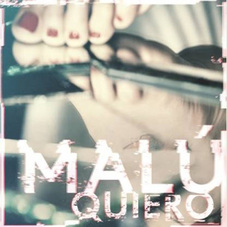 Malú - QUIERO - SINGLE