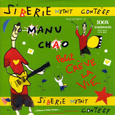 Manu Chao - SIBERIE M´ ETAIT CONTEEE