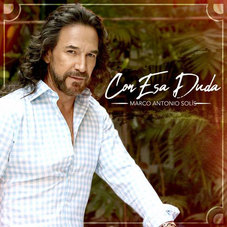Marco Antonio Solis - CON ESA DUDA - SINGLE