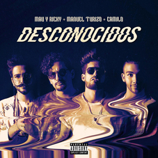Mau y Ricky - DESCONOCIDOS - SINGLE