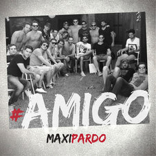 Maxi Pardo - AMIGO - SINGLE