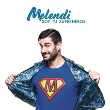 Melendi - SOY TU SUPERHÉROE - SINGLE