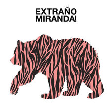 Miranda! - EXTRAÑO - SINGLE