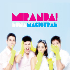 Miranda! - LUNA MAGISTRAL - CD 1