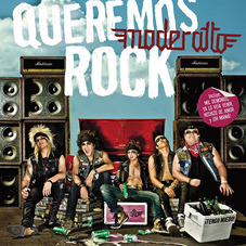 Moderatto - QUEREMOS ROCK