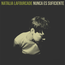 Natalia LaFourcade - NUNCA ES SUFICIENTE - SINGLE