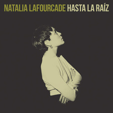 Natalia LaFourcade - HASTA LA RAÍZ - SINGLE