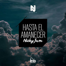 Nicky Jam - HASTA EL AMANECER - SINGLE