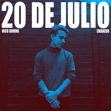 Nico Dominí - 20 DE JULIO - SINGLE