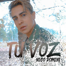 Nico Dominí - TU VOZ - SINGLE