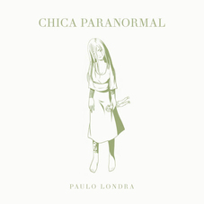 Paulo Londra - CHICA PARANORMAL - SINGLE