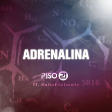 Piso 21 - ADRENALINA - SINGLE