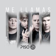 Piso 21 - ME LLAMAS - SINGLE