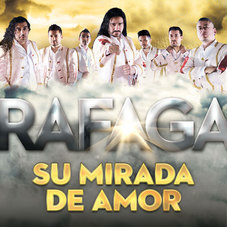 Ráfaga - SU MIRADA DE AMOR - SINGLE
