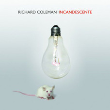 Richard Coleman - INCANDESCENTE