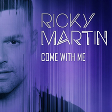 Ricky Martin - COME WITH ME - SINGLE (VERSIÓN ESPAÑOL)