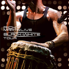 Ricky Martin - LIVE BLACK & WHITE TOUR