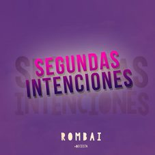 Rombai - SEGUNDAS INTENCIONES - SINGLE