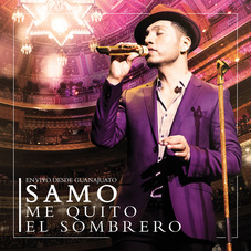 Samo - ME QUITO EL SOMBRERO (CD+DVD)