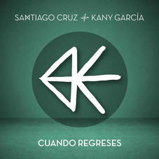 Santiago Cruz - CUANDO REGRESES - SINGLE