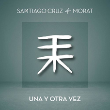 Santiago Cruz - UNA Y OTRA VEZ - SINGLE