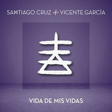 Vicente García - VIDA DE MIS VIDAS - SINGLE