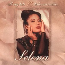 Selena - ALL MY HITS - TODOS MIS EXITOS - VOL. 1