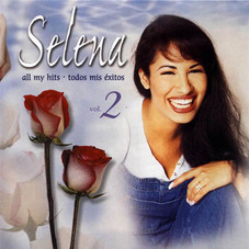 Selena - ALL MY HITS - TODOS MIS EXITOS - VOL. 2