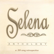 Selena - ANTHOLOGY - POP / ENGLISH