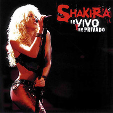Shakira - EN VIVO Y EN PRIVADO CD