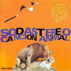 Soda Stereo - CANCION ANIMAL