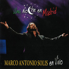 Marco Antonio Solis - UNA NOCHE EN MADRID (CD + DVD)