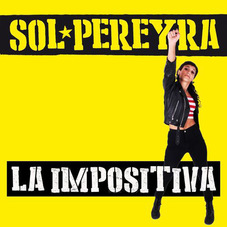 Sol Pereyra - LA IMPOSITIVA - SINGLE