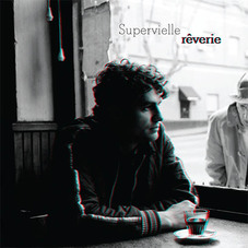 Luciano Supervielle - RÊVERIE