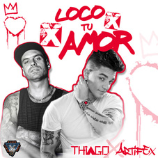 Thiago - LOCO X TU AMOR - SINGLE