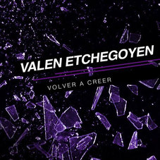 Valen Etchegoyen - VOLVER A CREER - SINGLE