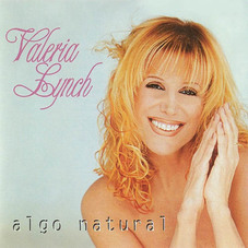 Valeria Lynch - ALGO NATURAL
