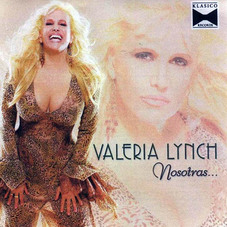 Valeria Lynch - NOSOTRAS...